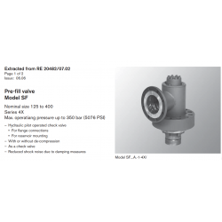 Pre-fi ll valve Model SF Nominal size 125 to 400 Series 4X Max. operatiang pressure up to 350 bar