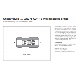 Check valves type 020275 ADR-10 with calibrated orifice 020275 ADR-10