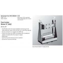 Card holder Model VT 3002 Series 2X